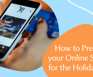How to Prepare your Online Store for the Holidays