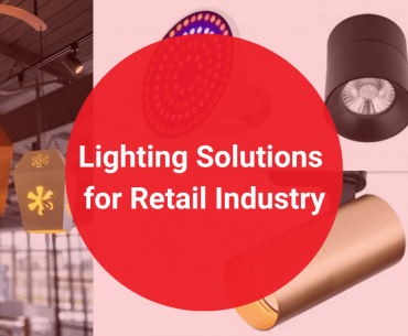 Lighting Solutions for Retail Industry